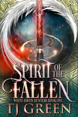Spirit of the Fallen (White Haven Hunters Book 1)