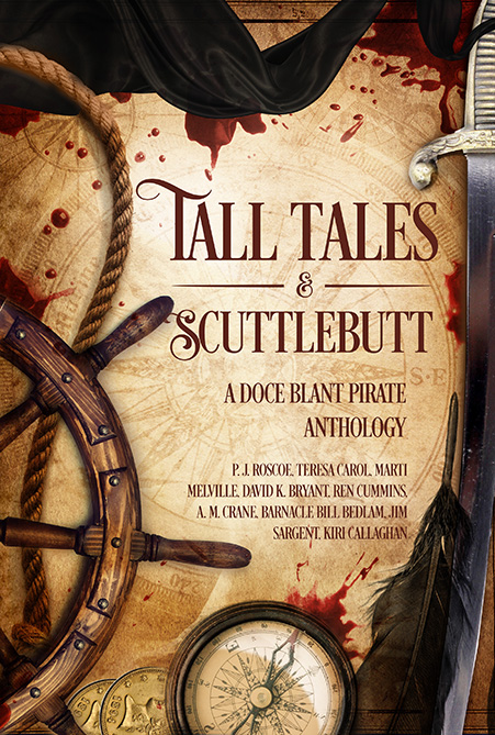 Tall Tales and Scuttlebutt