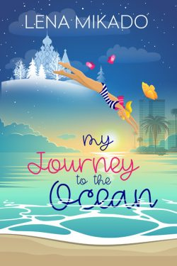 My Journey To the Ocean (Romantic Comedy)