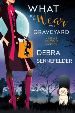 What Not to Wear to a Graveyard (Cozy Mystery)
