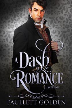 A Dash of Romance (Regency Romance Encounters)