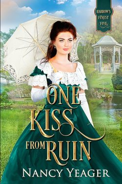 One Kiss from Ruin: Regency Romance