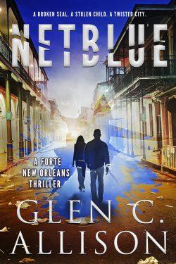 NETBLUE (A Forte New Orleans Thriller Book 2)